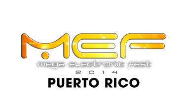 MEGA ELECTRONIC FEST - Puerto Rico - Hiram Bithorn Stadium